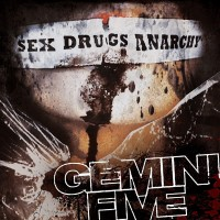 Purchase Gemini Five - Sex Drugs Anarchy