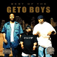Purchase Geto Boys - Best Of The Geto Boys