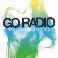 Purchase Go Radio - Welcome To Life (EP)