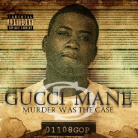 Purchase Gucci Mane - Murder Was The Case