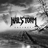Purchase Hailstorm - Greyness
