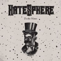 Purchase Hatesphere - To the Nines