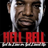 Purchase Hell Rell - Get In Line Or Get Lined Up