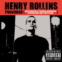 Purchase Henry Rollins - Provoked