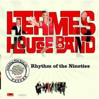 Purchase Hermes House Band - Rhythm of the Nineties