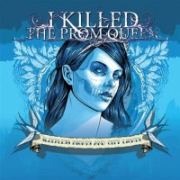 Purchase I Killed The Prom Queen - Sleepless Nights And City Lights