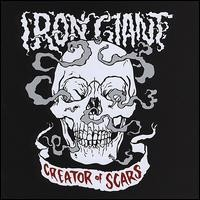 Purchase Iron Giant - Creator Of Scars
