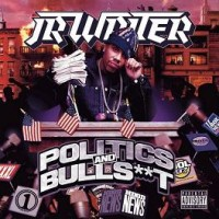 Purchase J.R. Writer - Politics & Bullshit