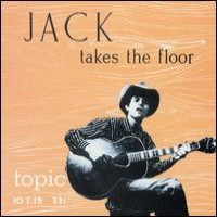Purchase Jack Elliott - Jack Takes The Floor