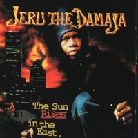 Purchase Jeru The Damaja - The Sun Rises In The East