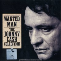 Purchase Johnny Cash - Wanted Man - The Johnny Cash Collection