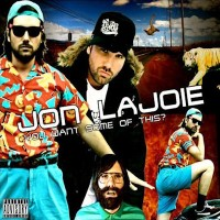 Purchase Jon Lajoie - You Want Some Of This?