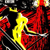 Purchase KMFDM - Don't Blow Your Top