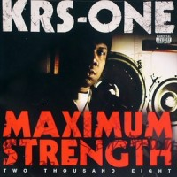 Purchase KRS-One - Maximum Strength