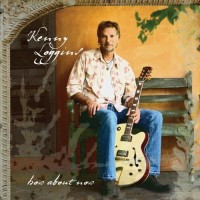 Purchase Kenny Loggins - How About Now