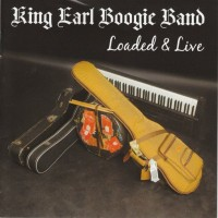 Purchase King Earl Boogie Band - Loaded & Live