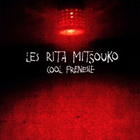 Purchase Les Rita Mitsouko - Cool Frénésie