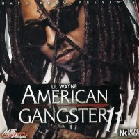 Purchase Lil Wayne - American Gangster 11 (Bootleg)