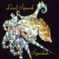 Purchase Lord Squeak - Project Squidish