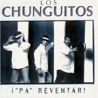 Purchase Los Chunguitos - Pa'reventar