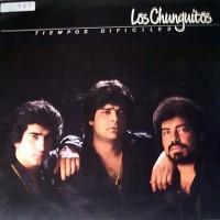 Purchase Los Chunguitos - Tiempos dificiles