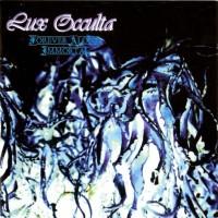 Purchase Lux Occulta - Forever Alone, Immortal