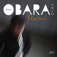 Purchase Maciej Obara Trio - I Can Do It