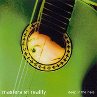 Purchase Masters Of Reality - Deep In The Hole