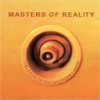 Purchase Masters Of Reality - Welcome to the Western Lodge