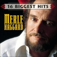 Purchase Merle Haggard - 16 Biggest Hits