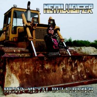 Purchase Metalucifer - Heavy Metal Bulldozer