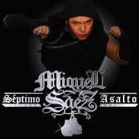 Purchase Miguel Saez - Septimo Asalto