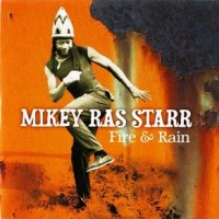 Purchase Mikey Ras Starr - Fire & Rain