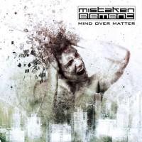Purchase Mistaken Element - Mind Over Matter