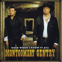 Purchase Montgomery Gentry - Back When I Knew It Al l