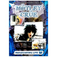 Purchase Mötley Crüe - Broadcasting Live 25Th Anniversary Edition