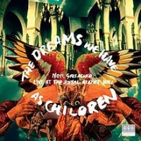Purchase Noel Gallagher - The Dreams We Have As Children