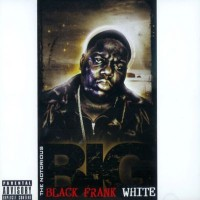 Purchase Notorious B.I.G. - Black Frank White