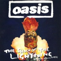 Purchase Oasis - The Shock Of The Lightning (Primal Scream Remix) (CDS)