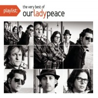 Purchase Our Lady Peace - Playlist: The Very Best Of