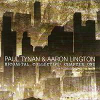 Purchase Paul Tynan & Aaron Lington - Bicoastal Collective: Chapter One