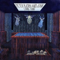 Purchase Peter Bjorn and John - Living Thing