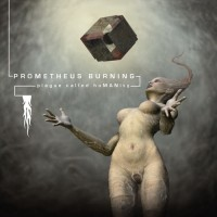 Purchase Prometheus Burning - Plague Called Humanity