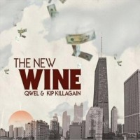 Purchase Qwel & Kip Killagain - The New Wine