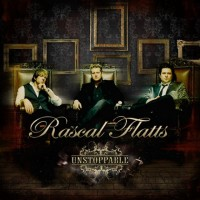 Purchase Rascal Flatts - Unstoppabl e
