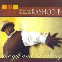 Purchase Rashod B. - The Gift & The Calling