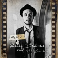Purchase Rocco DeLuca And The Burden - Mercy