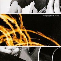 Purchase Rodrigo y Gabriela - Re-Foc