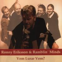 Purchase Ronny Eriksson & Ramblin' Minds - Vem Lurar Vem?