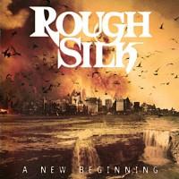 Purchase Rough Silk - A New Beginning